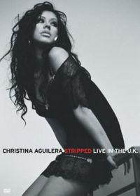 Cover Christina Aguilera - Stripped Live In The U.K. [DVD]